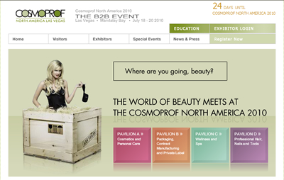 July 2010 Cosmoprof North America – Las Vegas – USA